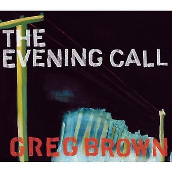 Greg Brown - Evening Call [CD] USA import