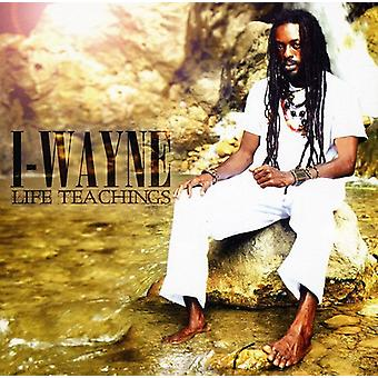 I Wayne - Life Teachings [CD] USA import