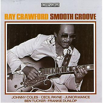 Ray Crawford - glat Groove [CD] USA import