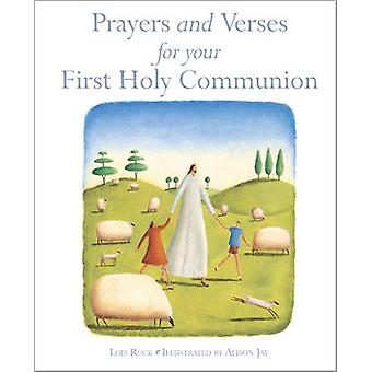 Prayers and Verses for Your First Holy Communion by Lois Rock - Aliso