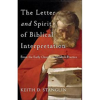 The Letter and Spirit of Biblical Interpretation - From the Early Chur