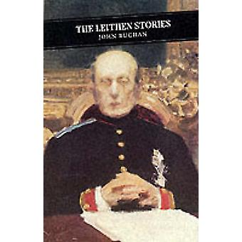The Leithen Stories (Main) by John Buchan - Christopher Harvie - 9780