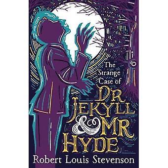 The Strange Case Of Dr. Jekyll And Mr. Hyde door Robert Louis Stevenson