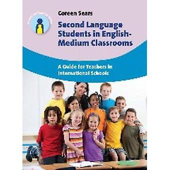 Andra språkstudenter i engelska-Medium klassrum - en Guide för Te