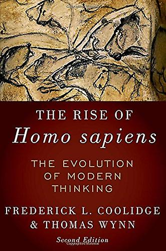 The Rise of Homo Sapiens - The Evolution of Modern Thinking by Frougeeri