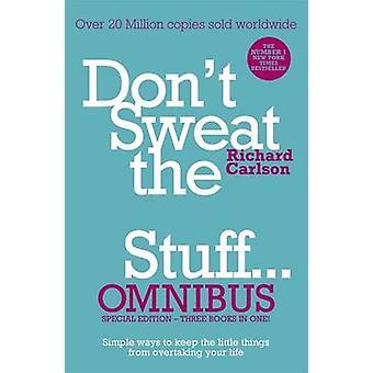 Don't Sweat the Small Stuff... Omnibus - Don't Sweat the Small Stuff -