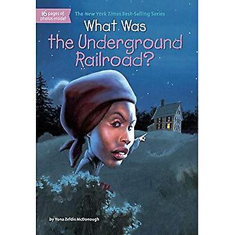 Quel était le chemin de fer clandestin?