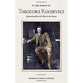 Med Theodore Roosevelt ord