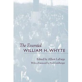 The Essential William H.Whyte