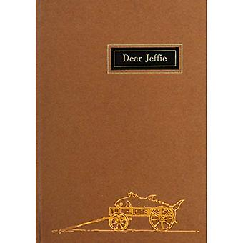 Gifford: Dear Jeffie : Being the Letters from Jeffries Wyman to His Son (Peabody Museum)