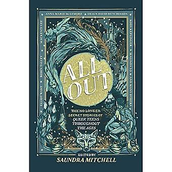 All Out: The No-Longer-Secret�Stories of Queer Teens�Throughout the Ages
