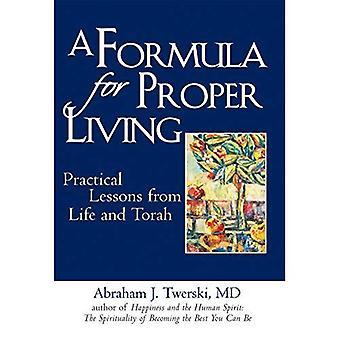 Formule pour la vie: des leçons pratiques de vie et de la Torah