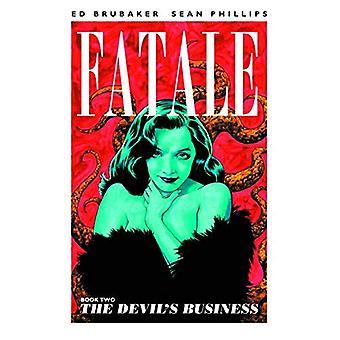 Fatale Volume 2: The Devil's Business TP (Fatale