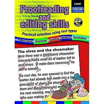 Proofreading and Editing Skills: Lower: Practical Activities Using Text Types