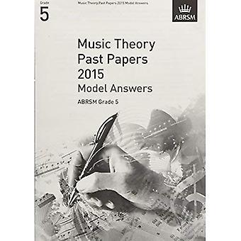 Musikteori forbi papirer 2015 Model svar, Grade 5 (teori af musik eksamen svar (ABRSM))