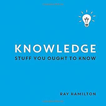 Connaissances: Stuff tu devrais savoir