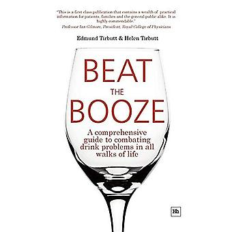 Slå sprut: en omfattende Guide til bekæmpelse af Drink problemer i alle samfundslag