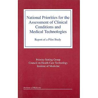 National Priorities for the� Assessment of Clinical Conditions and Medical Technologies: Report of a Pilot Study