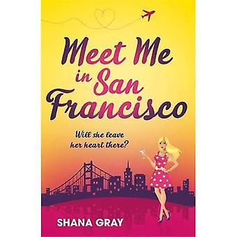 Meet Me In San Francisco (Girls' Weekend Away)