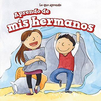 Aprendo de MIS Hermanos (jag lär mig från min bror och syster) (Lo Que Aprendo (saker jag lär mig))