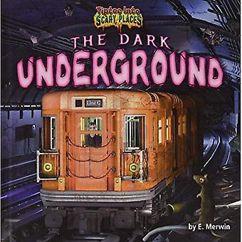 De donkere ondergrondse