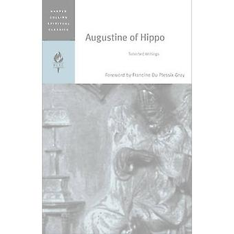 Augustine of Hippo Selected Writings by HarperCollins Spiritual Classics