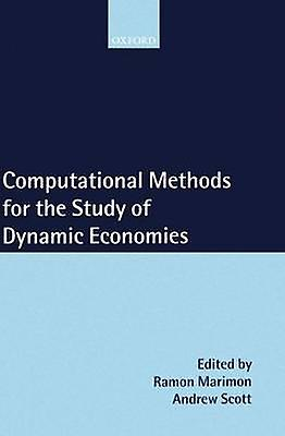 Computational Methods for the Study of Dynamic Economies by Marimon