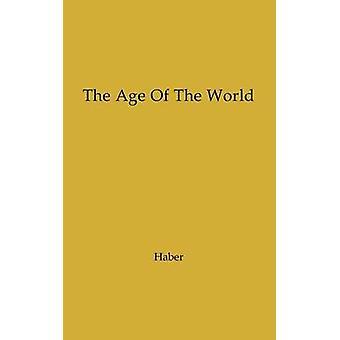 L'età del mondo Mosè a Darwin di Haber & Francis C.