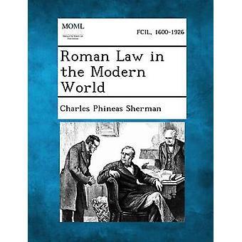 Droit romain dans le monde moderne par Sherman & Charles Phineas