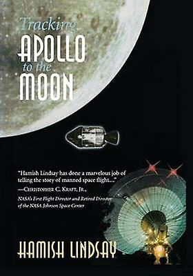 Tracking Apollo to the Moon by Lindsay & Hamish
