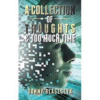 Eine Sammlung von Gedanken zu viel Zeit durch Blaszczyk & Danny
