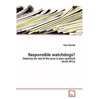 Responsible watchdogs by Skjerdal & Terje
