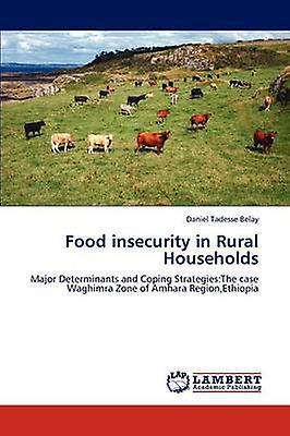 Food Insecurity in Rural Households by Belay & Daniel Tadesse
