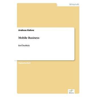 Kolenc ・ アンドレアスによるモバイル事業