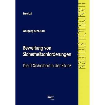 Bewertung von Sicherheitsanforderungen by Schneider & Wolfgang