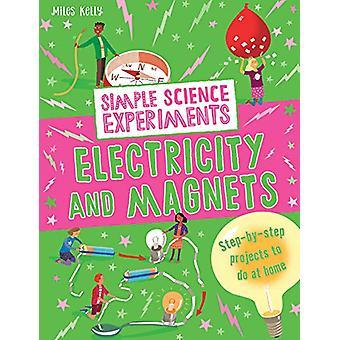 Expériences simples - électricité et aimants de Science Simple