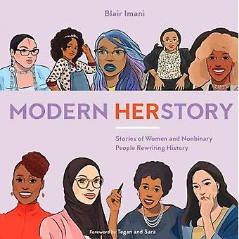 Modern HERstory - Stories of Women and Nonbinary People Rewriting Hist