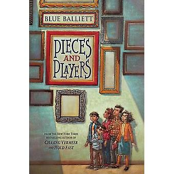 Pieces and Players by Blue Balliett - 9780545299909 Book