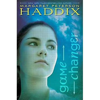 Game Changer by Margaret Peterson Haddix - 9780689873805 Book