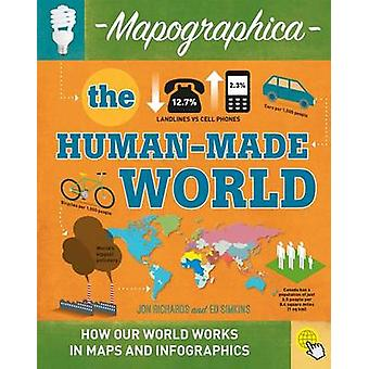 The Human-Made World by Jon Richards - 9780778726616 Book