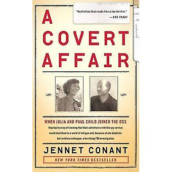 A Covert Affair by Jennet Conant - 9781439163535 Book