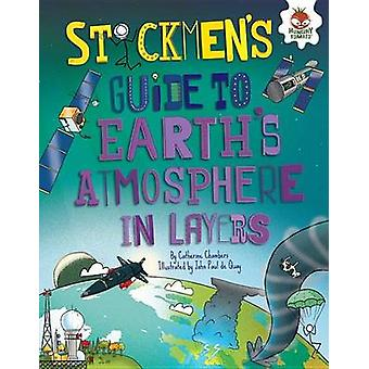 Stickmen's Guide to Earth's Atmosphere in Layers by Catherine Chamber