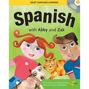 Spanish with Abby and Zak by Licheng Gu - 9781840595154 Book