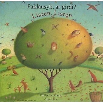 Listen - Listen in Lithuanian and English - Paklausyk - ar Girdi? by P