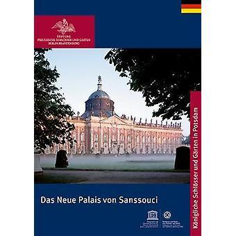Das Neue Palais Von Sanssouci by Das Neue Palais Von Sanssouci - 9783
