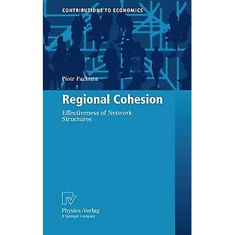 Regional Cohesion  Effectiveness of Network Structures by Pachura & Piotr