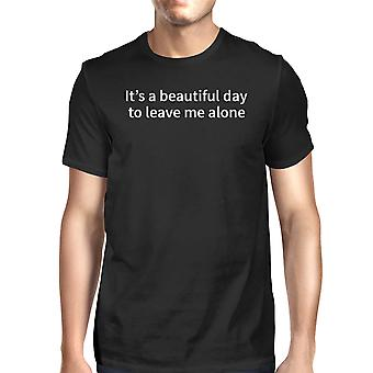 Its Better Day To Leave Me Alone Men's T-shirt Short Sleeve Tee