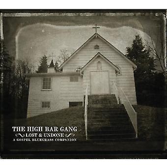 Høj Bar bande - mistede & fortrydes: A evangeliet Bluegrass Comp [CD] USA importerer