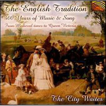 City Waites - The English Tradition: 400 Years of Music & Song [CD] USA import