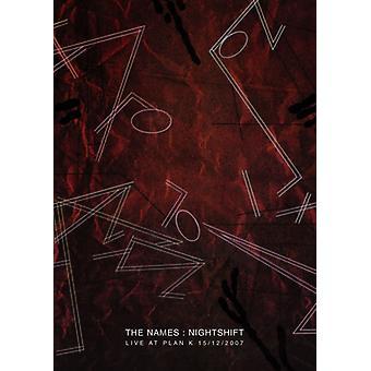 Navne - navne: Nat- og Live at planlægge K 15/12/2007 [DVD] USA importerer